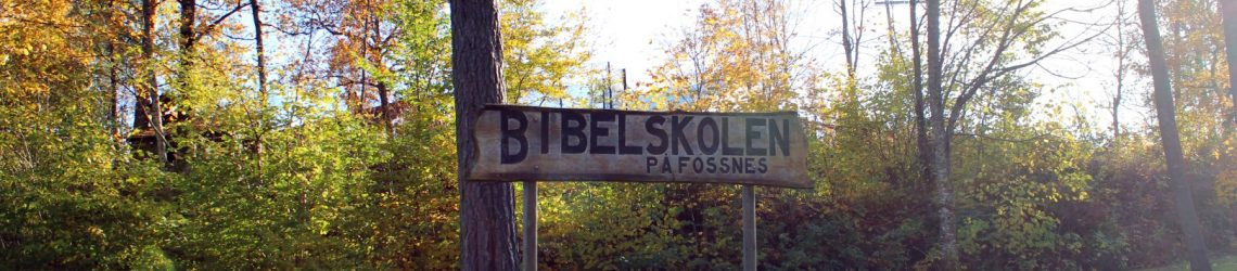 Bibelskolen på Fossnes